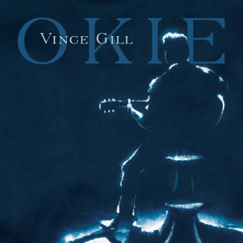 Okie Vince Gill album songs, reviews, credits