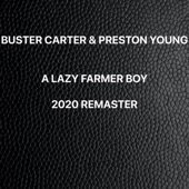 Buster Carter and Preston Young - A Lazy Farmer Boy