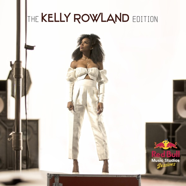 The Kelly Rowland Edition - Single