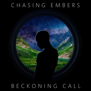 Chasing Embers - Beckoning Call