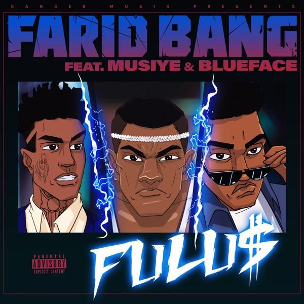 FULU$ (feat. Musiye & Blueface) - Single