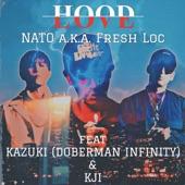 HOOD LOVE (feat. KAZUKI (DOBERMAN INFINITY) & KJI) artwork