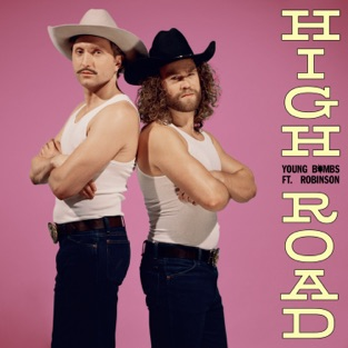 Young Bombs – High Road (feat. Robinson) – Single [iTunes Plus AAC M4A]