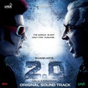 2.0 (Original Sound Track) - A. R. Rahman - A. R. Rahman