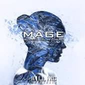 Mage - Let The Whole World Wait