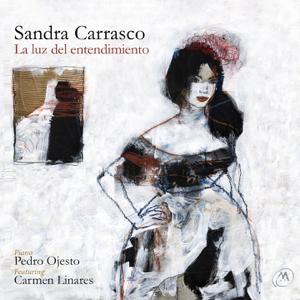 Sandra Carrasco & Pedro Ojesto - La Luz del Entendimiento feat. Flamenco Jazz Company