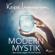 Kajsa Ingemarsson - Modern mystik: den dolda vägen till inre klarhet