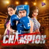 Champion Original Motion Picture Soundtrack EP