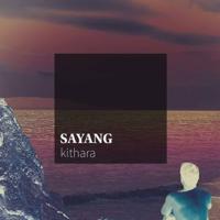Download Mp3 Kithara - Sayang - Single