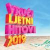 Vrući Ljetni Hitovi 2019 - Blandade Artister