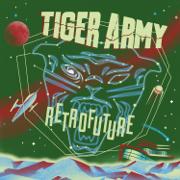 Retrofuture - Tiger Army - Tiger Army