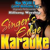 [Download] So Will I (100 Billion X) [Originally Performed By Hillsong Worship] [Karaoke] MP3