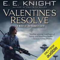 E. E. Knight - Valentine's Resolve: The Vampire Earth, Book 6 (Unabridged) artwork