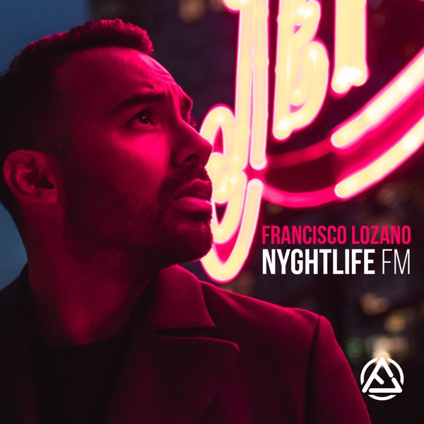 NYGHTLIFE FM by Francisco Lozano