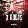 MC Lukkas & Mc Rodolfinho - 2 Rodas  arte
