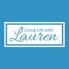 Living Life with Lauren