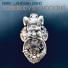 Mark Lanegan Band - Somebody's Knocking Grafik