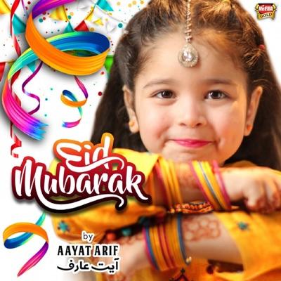 Eid Mubarak Aayat Arif Shazam
