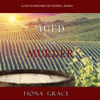 Fiona Grace - Aged for Murder artwork