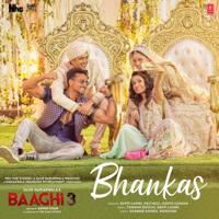"""Bappi Lahiri, Dev Negi, Jonita Gandhi & Tanishk Bagchi - Bhankas (From """"Baaghi 3"""") - Single"""