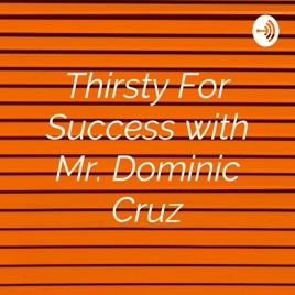 Thirsty For Success with Mr  Dominic Cruz: The 30 Day No