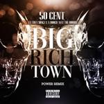 50 Cent - Big Rich Town (Power Remix) [feat. Trey Songz & a Boogie wit da Hoodie]