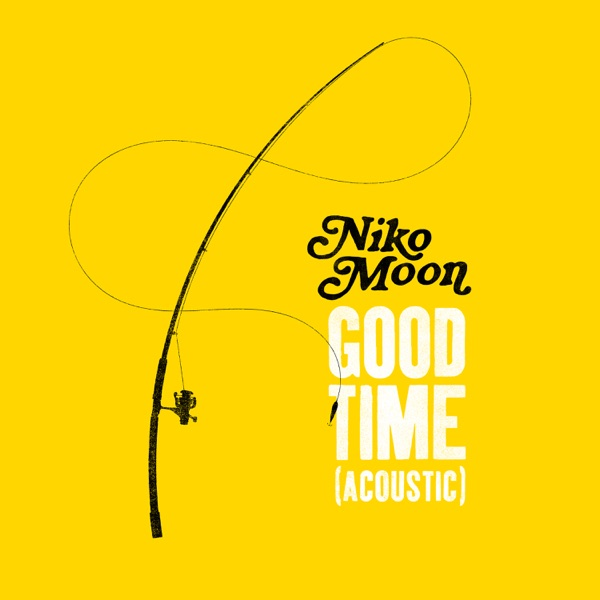 GOOD TIME (Acoustic) - Single