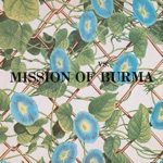 Mission of Burma - Secrets