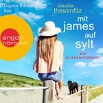 Mit James auf Sylt: Ein Glückshörbuch (Ungekürzte Lesung)