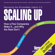Verne Harnish - Scaling Up: How a Few Companies Make It...and Why the Rest Don't, Rockefeller Habits 2.0 (Unabridged)