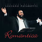 Romantica: The Very Best of Luciano Pavarotti - Luciano Pavarotti - Luciano Pavarotti