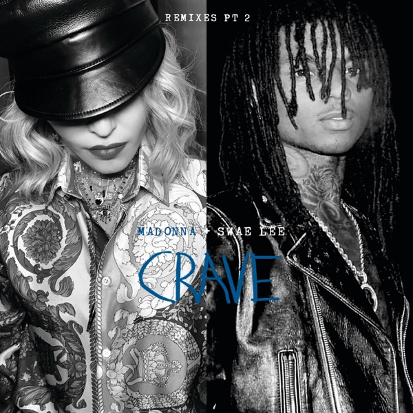 Crave (feat. Swae Lee) [Remixes, Pt. 2] - EP