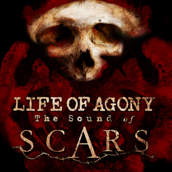 Life of Agony The Sound of Scars music review