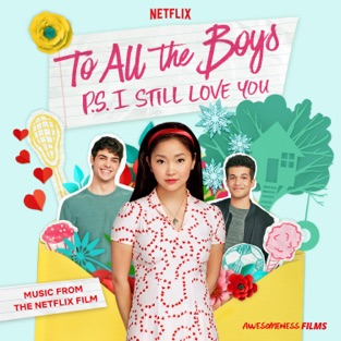 Various Artists – To All The Boys: P.S. I Still Love You (Music From The Netflix Film) [iTunes Plus AAC M4A]