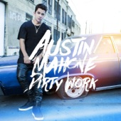 Austin Mahone - Dirty Work