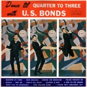 Gary U.S. Bonds - Quarter to Three