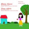 Snow White and the Seven Dwarfs - Blanca Nieves y los Siete Enanitos (Unabridged)