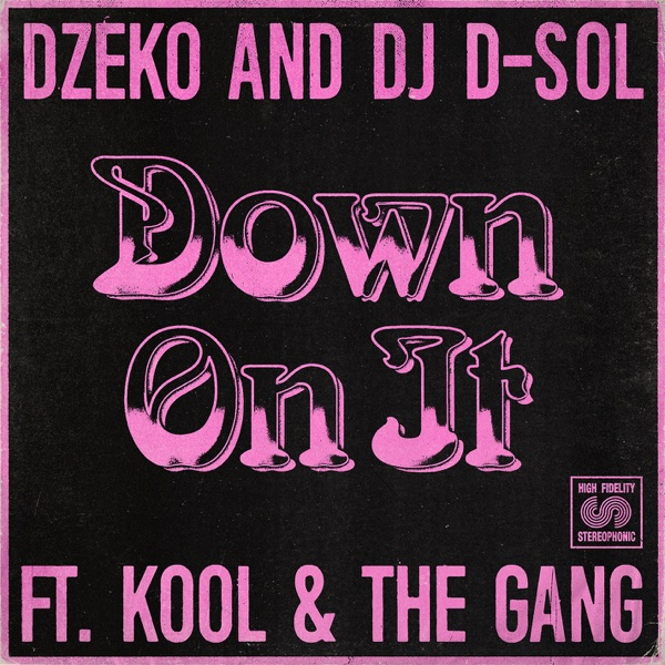 Down On It (feat. Kool & the Gang) - Single