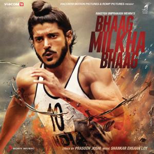 Shankar-Ehsaan-Loy - Bhaag Milkha Bhaag (Original Motion Picture Soundtrack)