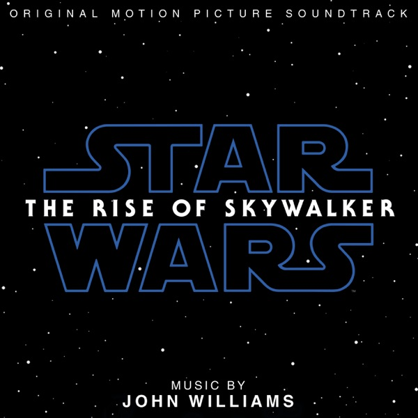 Star Wars: The Rise of Skywalker (Original Motion Picture Soundtrack)