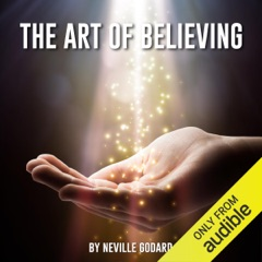 The Art of Believing (Unabridged)