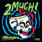 2 Much! (feat. Andy Cooper) - Single