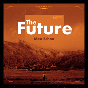 Max Brhon - The Future