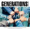 DREAMERS by GENERATIONS from EXILE TRIBE