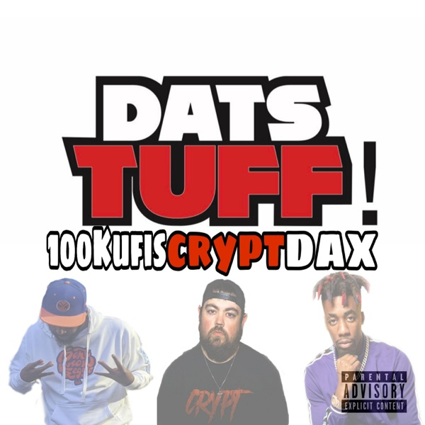 Dats Tuff (feat. Crypt & Dax) - Single