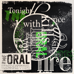 THE ORAL CIGARETTES - Tonight the silence kills me with your fire