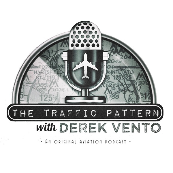 Corporate Pilot Derek Hood – The Traffic Pattern – Podcast – Podtail