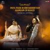 Pata Nahi Rabb Kehdeyan Rangan Ch Raazi - Single