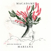 Macadame - Passam Elas + Marianita