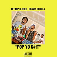 Pop Yo S**t (feat. Shawn Scrilla) - Single Mp3 Download